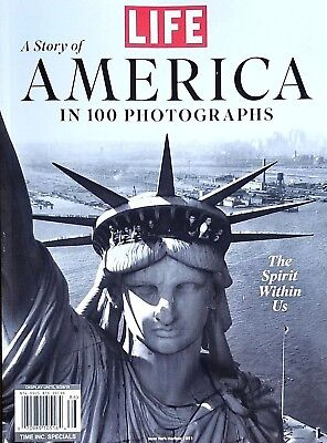 LIFE MAGAZINE A STORY OF AMERICA IN 100 PHOTOGRAPHS ~ SPIRIT OF THE USA 2018 NEW