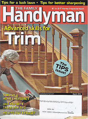 The Family Handyman March 2014 - The Tips Issue: lawn, sharpening, trim, faucet