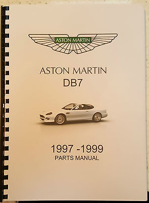 ASTON MARTIN DB7 ( FROM VIN 101019) 97 - 99 PARTS MANUAL REPRINTED COMB BOUND