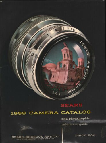 1958 Camera Catalog and Photographic Reference Guide - Sears