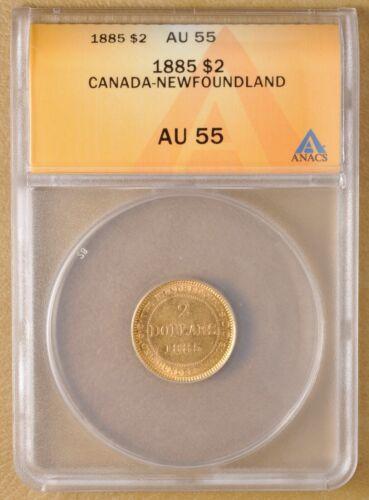 1885 Canada Newfoundland $2 Gold ANACS AU 55