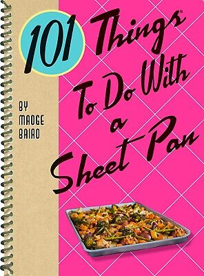 101 Things To Do With A Sheet Pan  Fun Easy Baking Sheet Cooking  Cookbook  New