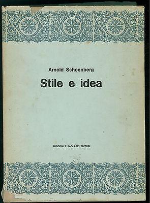 SCHOENBERG ARNOLD STILE E IDEA RUSCONI PAOLAZZI 1960 POETICHE CRITICA MUSICALE
