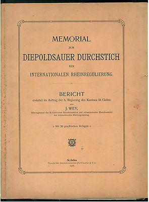 WEY J MEMORIAL ZUM DIEPOLDSAUER DURCHSTICH INTERNATIONALEN RHEINREGULIERUNG 1906