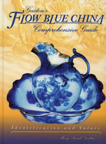 Flow Blue China  -Comprehensive Identification Guide incl. Marks Values / Book