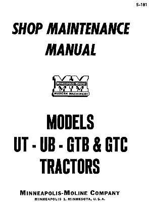 Minneapolis Moline Model Ut Ub Gtb And Gtc Tractors Service Manual S-181