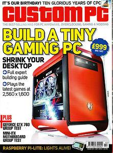 CUSTOM PC Magazine October 2013 BUILD A TINY GAMING PC Geforce GTX 760 Cards NEW