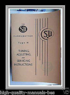 S.U. Type H Carburetter Tuning Adjusting & Servicing Instructions & Needle Carts