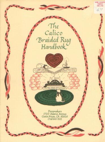 The Calico Braided Rug Handbook PB Rug Braiding Booklet - Piecemakers