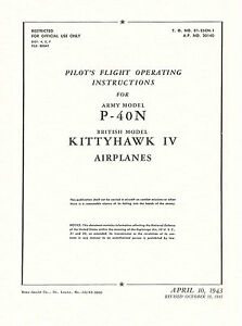 CURTISS P-40N / KITTYHAWK IV - PILOT'S FLIGHT OPERATING INSTRUCTIONS 1943