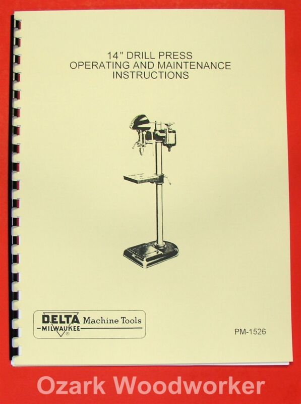 "DELTA-MILWAUKEE 14"" Drill Press DP-220 Instructions & Parts Manual 0239"