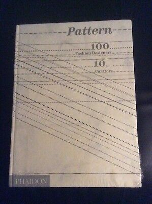 New & Sealed Pattern : 100 Fashion Designers, 10 Curators, Hardcover  by Phaidon