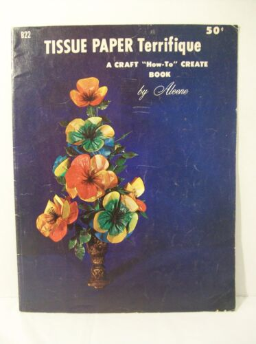 """Tissue Paper Terrifique A Craft """"How-To"""" Create Book by Aleene"""