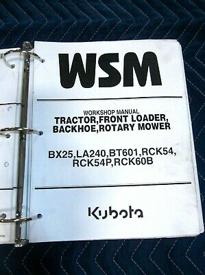 Kubota Bx25 La240 Bt601 Rck54 Rck54p Tractor Loader Backhoe Service Manual