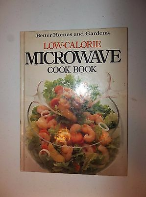Better Homes & Gardens LOW CALORIE MICROWAVE COOK BOOK Hardcover (Best Low Calorie Cookbooks)
