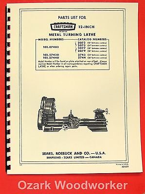 "CRAFTSMAN/ATLAS 12"" Lathe 101.07403, 101.27430, 101.27440 Parts Manual 0191"