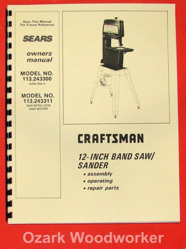 "CRAFTSMAN 113.243300 & 113.243311 12"" Band Saw Sander Operator Part Manual 0177"