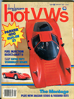 Dune Buggies and Hot VWs January 1979 The Montage Jaguar Veebird EX