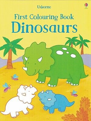 YOUNG CHILDREN'S ACTIVITY BOOK: USBORNE FIRST COLOURING BOOK - DINOSAURS