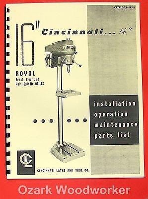 Cincinnati Royal 16 Inch Drill Press Operations Maintenance Parts Manual 0125