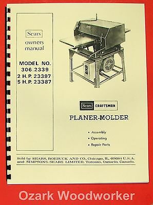 Craftsman 306.2339 Wood Thickness Planer Molder Instructions Parts Manual 0862