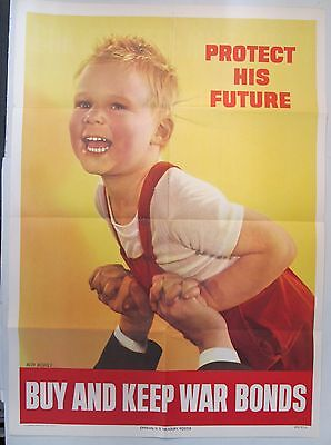 PROTECT HIS FUTURE Buy and Keep War Bonds WORLD WAR II home front poster