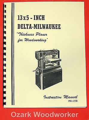 Delta-milwaukee 13 X 5 Wood Planer Operator Parts Manual 0238