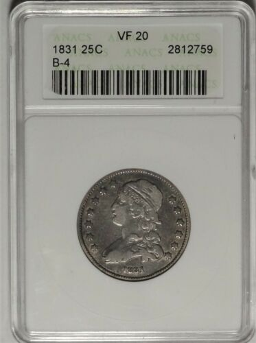 1831 25c ANACS VF 20 Very Fine B-4 Capped Bust Quarter Dollar Silver Type Coin