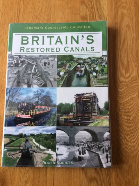 Britain's Restored Canals by Roger W. Squires (Paperback, 2007)