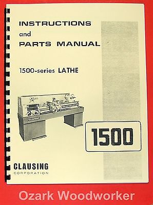Clausing 14 1500 Series Metal Lathe Instruction Parts Manual 0144