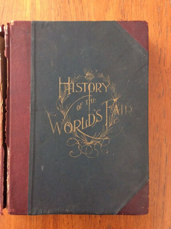 The History Of The Worlds Fair By Truman Columbian Expisition 1893