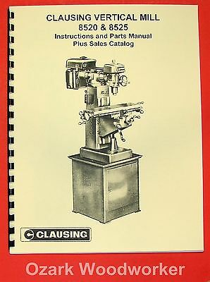 Clausing 8520-8525 Vertical Milling Machine Instruction Parts Manual 0155