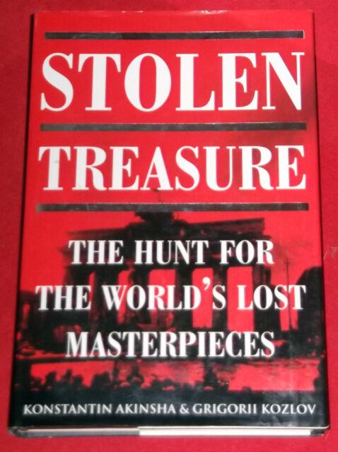 STOLEN TREASURE ~HUNT FOR WORLD'S LOST MASTERIECES~ Konstantin Akinsha ~ H/C