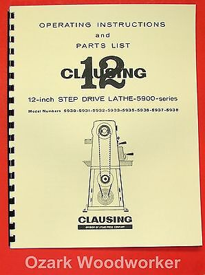 Clausing 12 5900 Series Step-pulley Metal Lathe Instruction Part Manual 0138