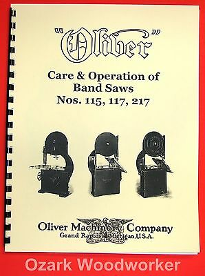 Oliver Nos. 115 117 217 Band Saws Care And Operation Instructions Manual 1036