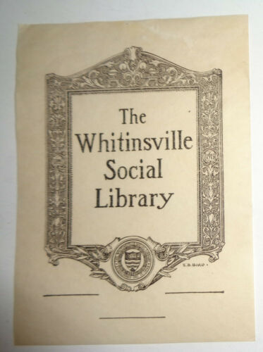 Whitinsville Social Library Bookplate By E. B. Bird