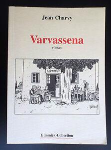 Varvassena-Jean-Charvy-Juillard-avec-2-ex-libris-signes-et-numerotes