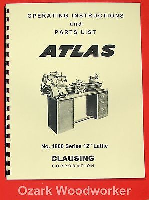 Clausing 100 - Atlas 4800 Series 12 Metal Lathe Operating Parts Manual 0133