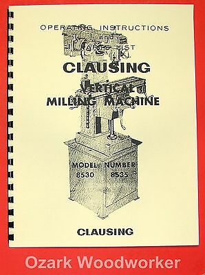 Clausing 8530-8535 Vertical Milling Machine Instruction Parts Manual 0150