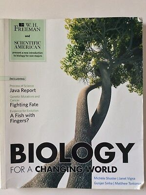 Scientific American Biology for a Changing World by Shuster Soft Cover