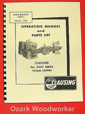 Clausing 12 5300 Series Metal Lathe Instruction Parts Manual 0147