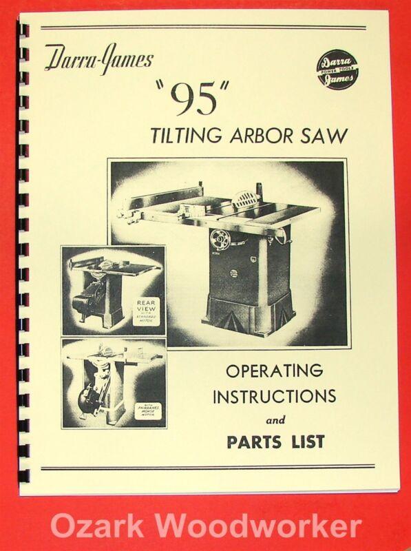"DARRA-JAMES 95 12"" Tilting Arbor Table Saw Operating & Part Manual 0195"
