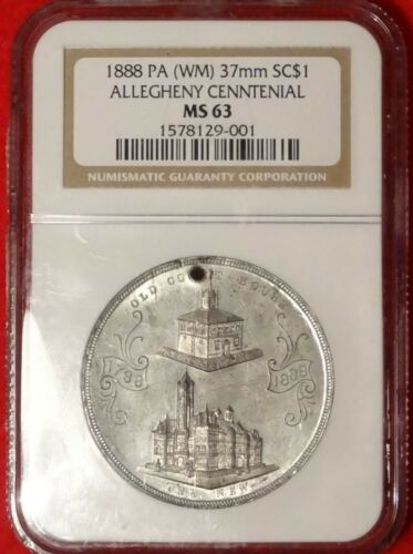 1888 Centennial of Allegheny Co Pennsylvania PA NGC MS63 So Called Dollar 37mm