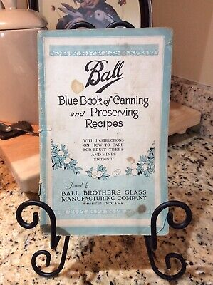 Vintage Booklet, Ball Blue Book of Canning and Preserving Recipes