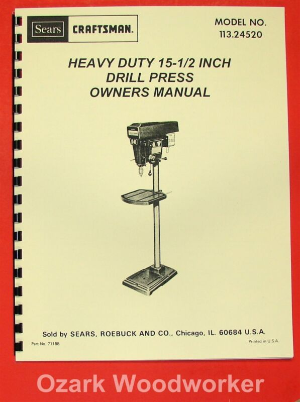 "CRAFTSMAN-SEARS 15"" 1/2 Heavy Duty Drill Press 113.24520 Manual 0193"