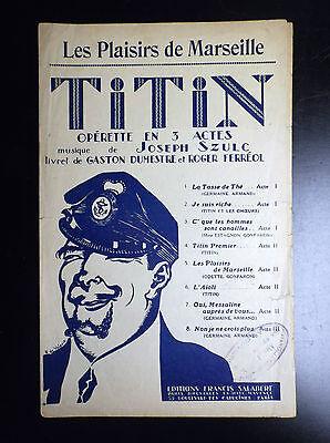 Ancienne Partition musicale Titin Les plaisirs de Marseille