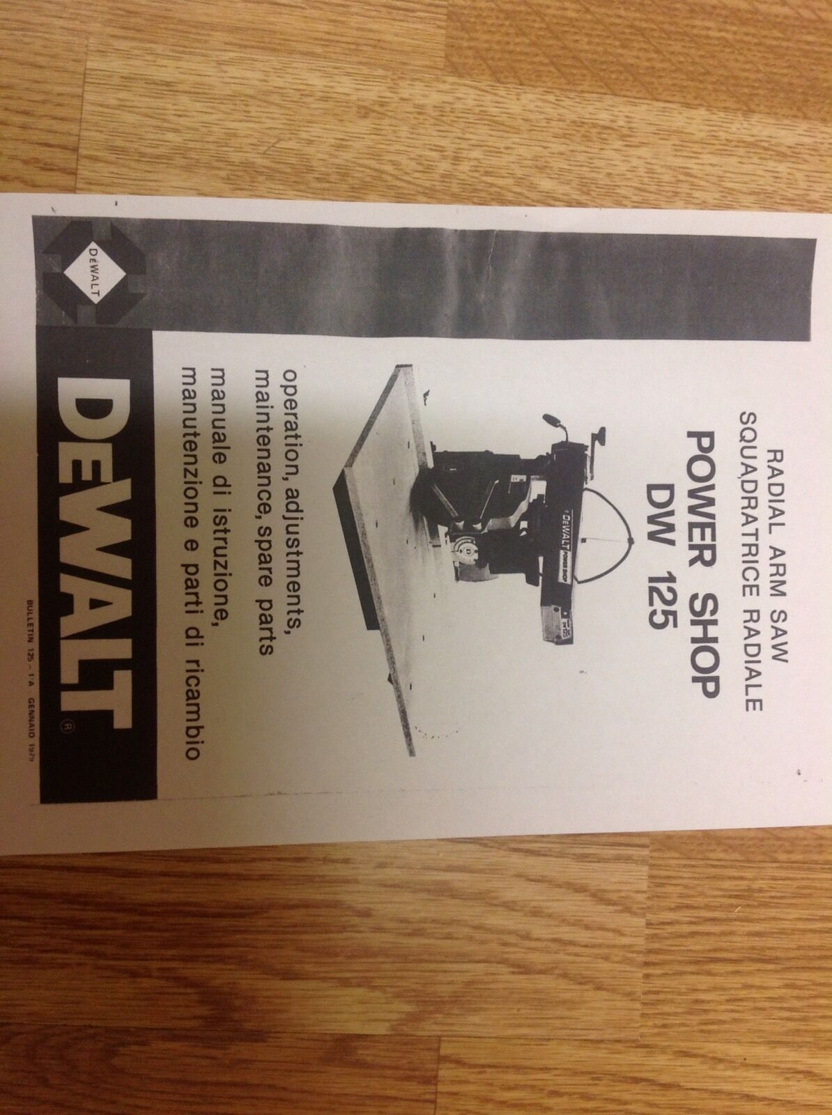 dewalt dw125 powershop radial arm saw manual booklet 24 page free rh picclick co uk Radial De Walt Safety Shoes De Walt Radial Saw