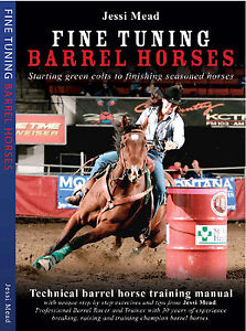 Barrel Racing Books, Fine Tuning Barrel Horses Technical Barrel Training Manual