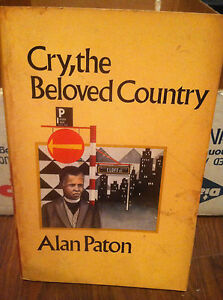 """an analysis of cry the beloved country for the unborn child that is the inheritor of it all """"cry, the beloved country, for the unborn child that's the inheritor of our fear let  him not love the earth  all members who liked this quote lesley-ann sinclair."""