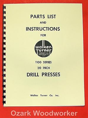 Walker Turner 1100 Series 20 Drill Press Operators Parts Manual 0738